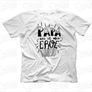 Papà sei il mio eroe t-shirt maglia maglietta regalo festa del papa happy father day daddy dad regalo figlio figli bambini bambino genitori simpatica divertentye