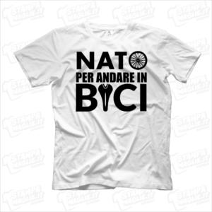T-shirt Nato per andare in bici maglia magietta divertente simpatica regalo per ciclisti bicicletta amanti delle ruote pedali sella sport hobby pedalare pedalata gift compleanno babbo nonno