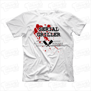 T-shirt Serial grille killer burgers maglietta maglia grigliatori grigliata all'aperto carne mangiatori mangiare figa amci compleanni simpatica divertente regalo. png