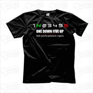 T-shirt maglia maglietta 1N23456 one down five up solo pochi possono capire motore motori riders amanti della moto motociclisti strada street motors marce