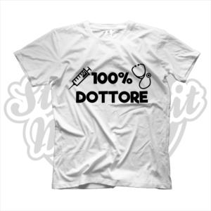 maglietta t-shirt maglia tshirt idea regalo lavoro 100% dottore dottoressa