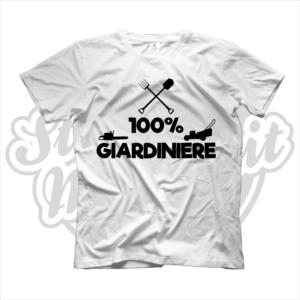 maglietta t-shirt maglia tshirt idea regalo lavoro 100% giardiniere