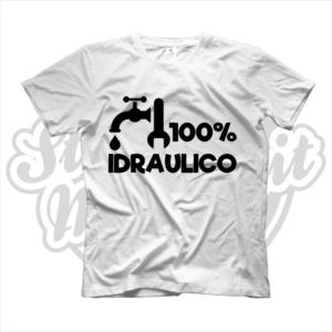 maglietta t-shirt maglia tshirt idea regalo lavoro 100% idraulico