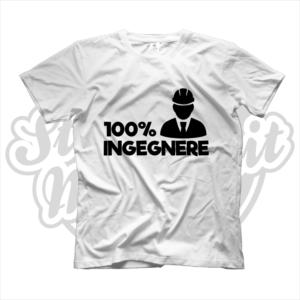 maglietta t-shirt maglia tshirt idea regalo lavoro 100% ingegnere