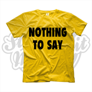 maglietta t-shirt nothing to say