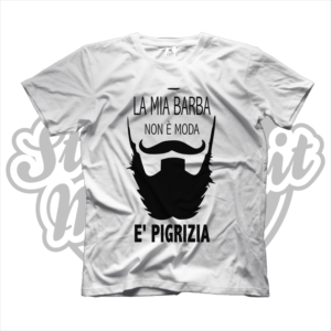 maglietta tshirt maglia la mia barba non è moda è pigrizia barba baffi beard moustache nero